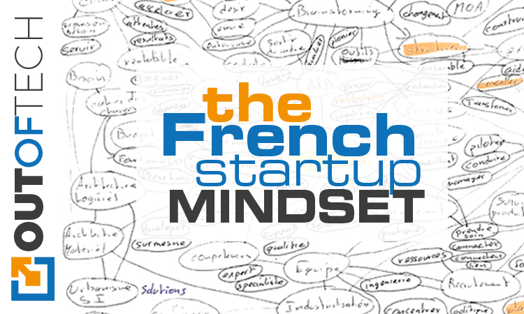 The French startup mindset & ecosystem