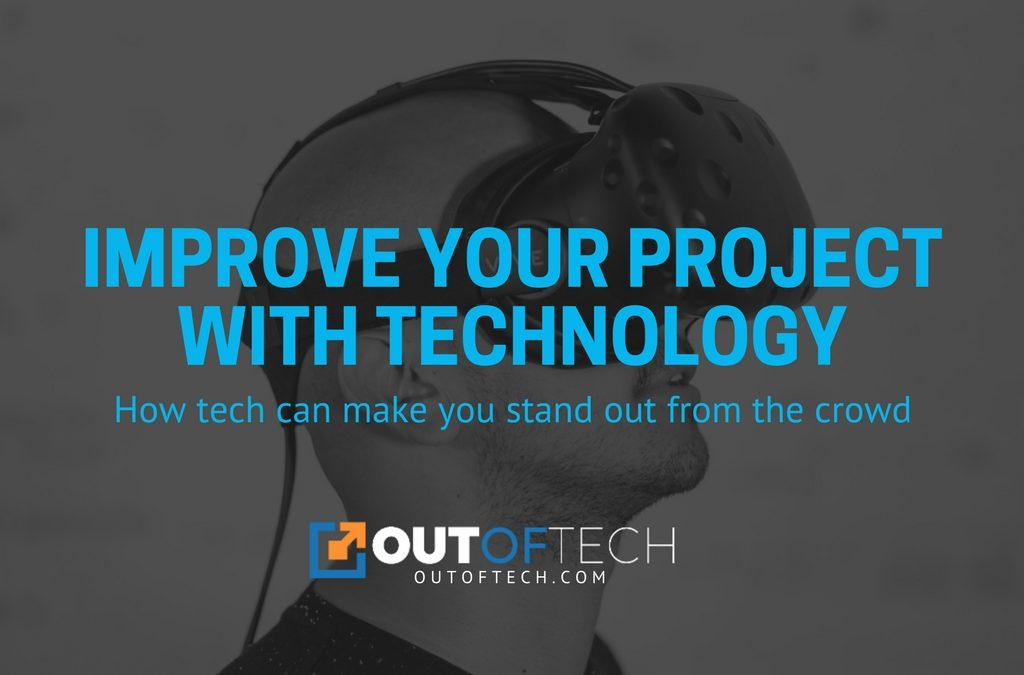 Improve your project with technology