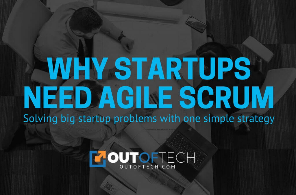 Why startups need agile scrum
