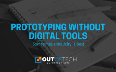 Prototyping without digital tools