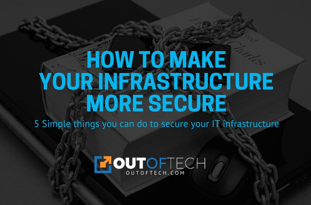 How to make your infrastructure more secure