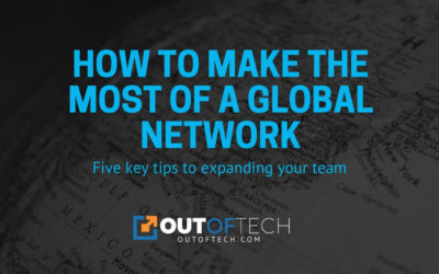 How to make the most of a global network