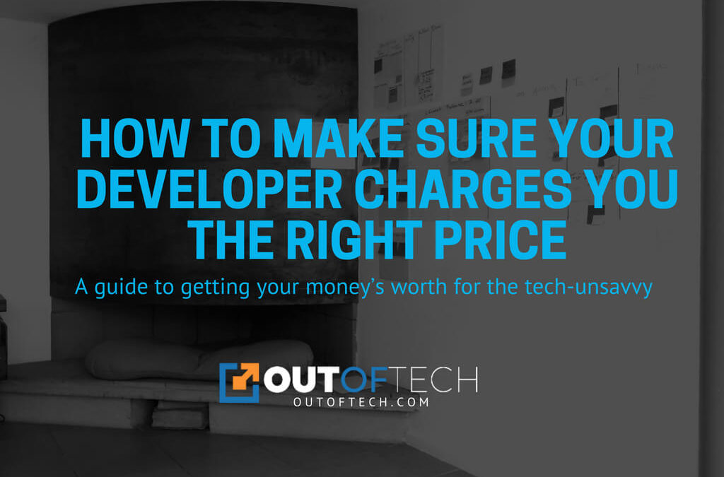 How to make sure your developer charges you the right price