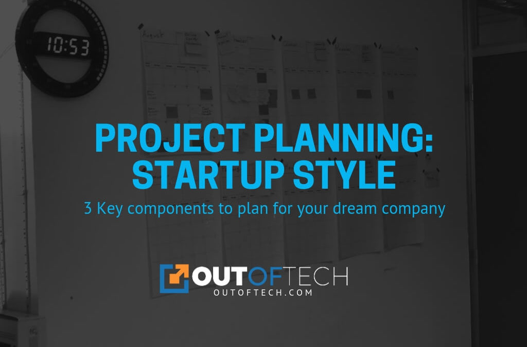 Project planning: Startup style