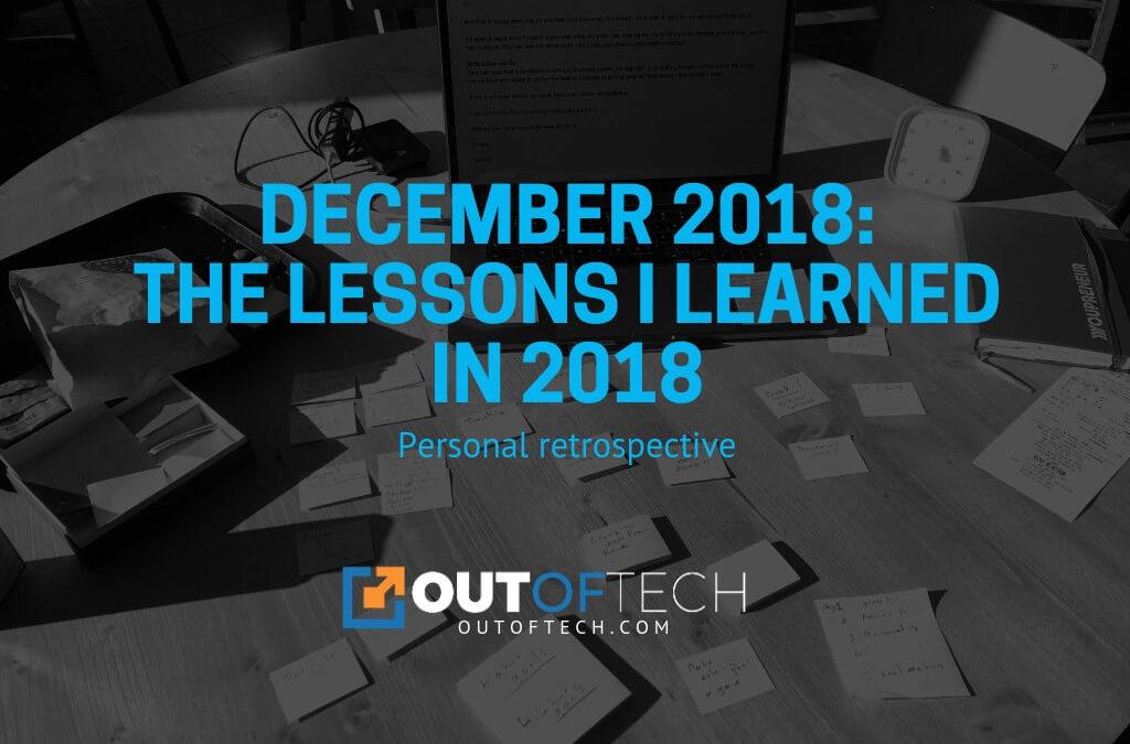 December 2018: Personal retrospective