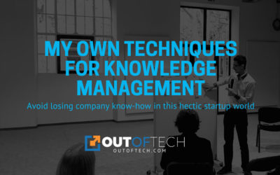 My own techniques for knowledge management