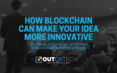 How blockchain can make your idea more innovative